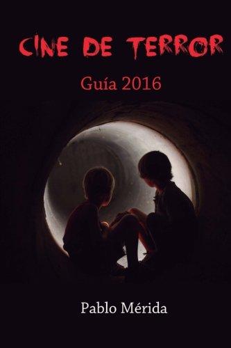 Cine de terror: Guía 2016