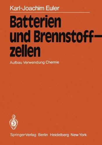 Batterien-und-Brennstoffzellen-Aufbau-Verwendung-Chemie