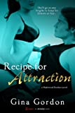 Recipe for Attraction (A Madewood Brothers Novel) (Entangled Brazen)