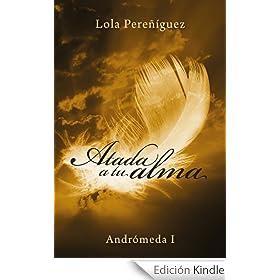 Atada a tu alma (Andrómeda I)
