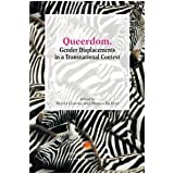 Queerdom. Gender Displacements in a Transnational Contextdi Mario Corona