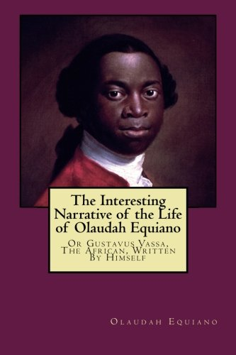 life of olaudah equiano Genealogy for olaudah equiano (1745 - 1797) family tree on geni, with over 175 million profiles of ancestors and living relatives.