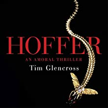 Hoffer Audiobook by Tim Glencross Narrated by Bill Champion