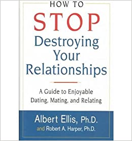 dating mating and relating How to stop destroying your relationships: a guide to enjoyable dating, mating & dating, mating, and relating: how to build a healthy relationship.
