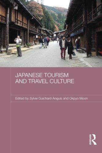 Japanese Tourism and Travel Culture (Japan Anthropology Workshop Se)