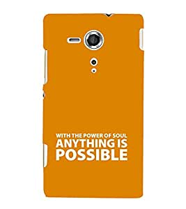 EPICCASE anything is possible Mobile Back Case Cover For Sony Xperia SP (Designer Case)