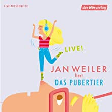 Das Pubertier Hörbuch von Jan Weiler Gesprochen von: Jan Weiler