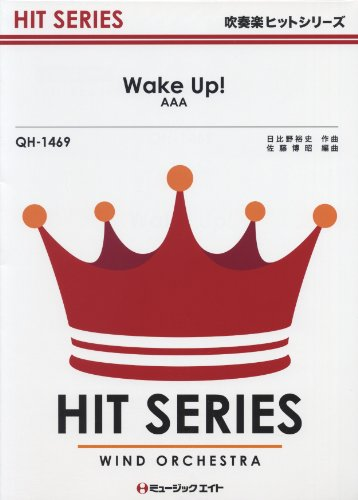 Wake Up! / AAA is (band hit song QH-1469)
