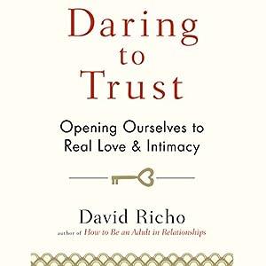 Daring to Trust Audiobook