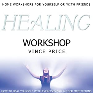 Healing Workshop | [Vince Price]