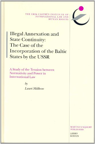 Illegal Annexation and State Continuity (The Erik Castren Institute Monographs on International Law and Human Rights)