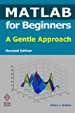 img - for MATLAB for Beginners: A Gentle Approach - Revised Edition book / textbook / text book