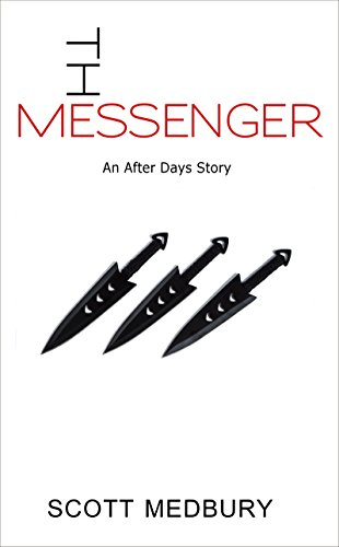 The Messenger (After Days Shorts Book 1)