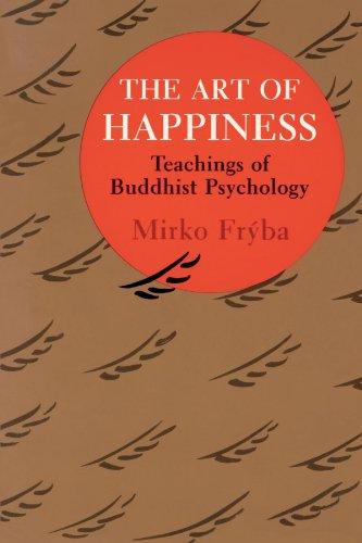 Art of Happiness: Teachings of Buddhist Psychology