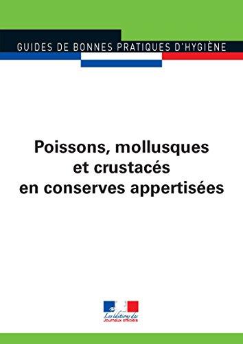 Poissons, mollusques et crustacés en conserves appertisées (Guides de bonnes pratiques d'hygiène n°5946)