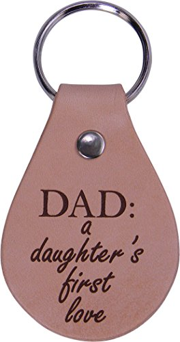 Dad: A Daughter's First Love Leather Key Chain - Great Gift for Father's Day Birthday or Christmas Gift for Dad Grandpa Papa Husband