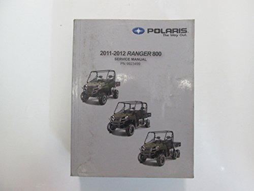 2011 2012 Polaris Ranger 800 Service Shop Manual STAINED WORN LOOSE PAGES USED (Polaris 2011 Service Manual compare prices)