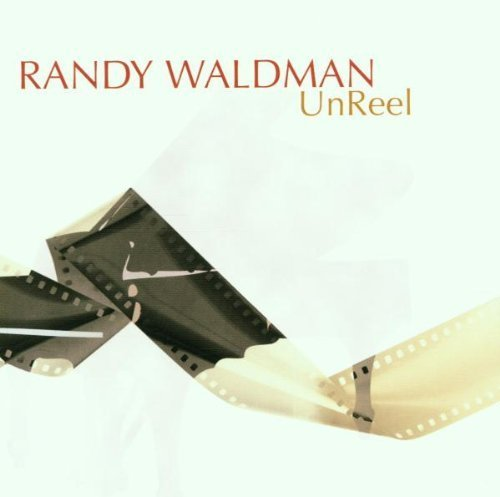 Unreel - O.S.T. by Waldman, Randy (2001) Audio CD by Randy Waldman