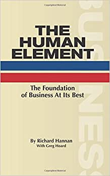 The Human Element: The Foundation Of Business At Its Best