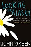 Looking for Alaska by Green, John ( 2013 ) John Green
