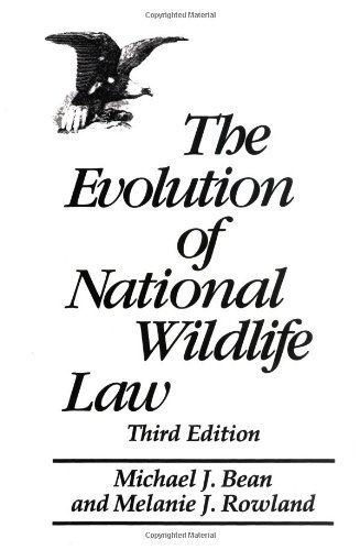 the-evolution-of-national-wildlife-law-third-edition-project-of-the-environmental-defense-fund-and-w