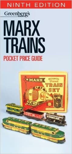 Marx Trains Pocket Price Guide, 9th Edition (Greenberg's Pocket Price Guide, Marx Trains) written by Kalmbach Publishing Co.