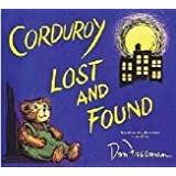 Corduroy Lost and Found (first Scholastic paperback printing, Jan. 2008)
