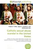 Catholic Sexual Abuse Scandal in the United States