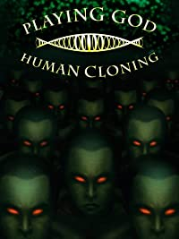 is cloning playing god Cloning/embryonic stem cells the term cloning is used by scientists many of the concerns about cloning have focused on issues related to playing god.