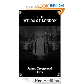 The Wilds of London (Victorian London Ebooks)