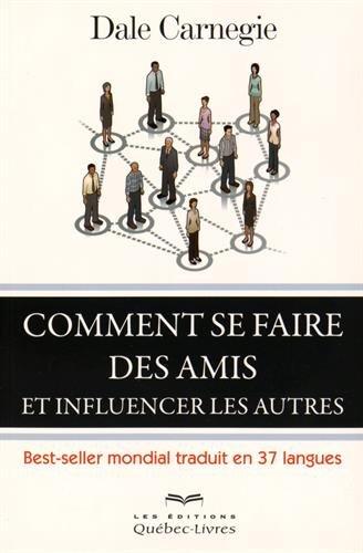 comment-se-faire-des-amis-et-influencer-les-autres-cinquieme-edition