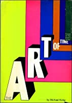 The art of time;: Essays on the avant-garde…