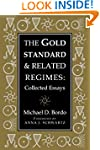 The Gold Standard and Related Regimes...