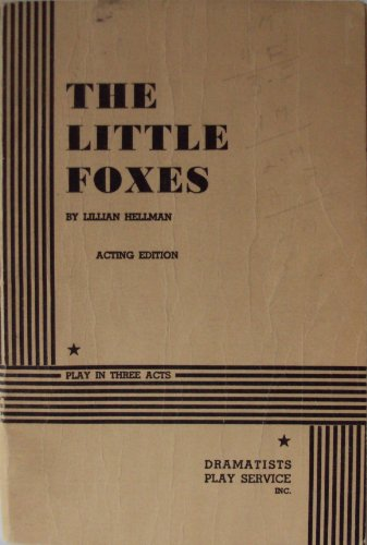 a summary of the little foxes a play by lillian hellman The little foxes is a 1939 play by lillian hellman about the giddens family living in the south, who is concerned with keeping their wealth the play focuses on regina hubbard giddens, in her desire for a share of the family inheritance.