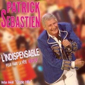 L'Indispensable Pour Faire La Fête (Best Of)