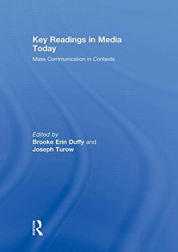 Key Readings in Media Today: Mass Communication in Contexts