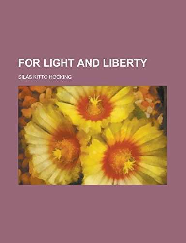 For Light and Liberty