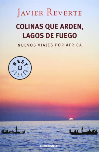 Colinas Que Arden, Lagos De Fuego (BEST SELLER)