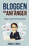 Image de Bloggen für Anfänger: Blog erstellen leicht gemacht! (Schritt für Schritt erklärt) (Blog erstell
