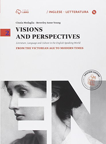 Visions and perspectives. Con e-book. Con espansione online. Per le Scuole superiori: 2