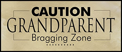 The Grandparent Gift Plaque, Grandparent Bragging Zone