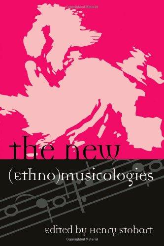 The New (Ethno)musicologies (Europea: Ethnomusicologies...
