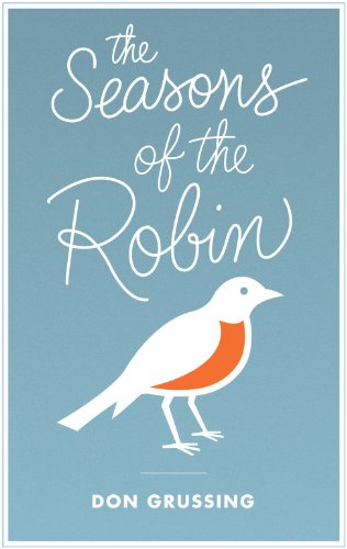 The Seasons of the Robin (Mildred Wyatt-Wold Series in Ornithology)