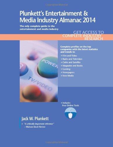 Plunkett'S Entertainment & Media Industry Almanac 2014 (Plunkett'S Industry Almanacs)