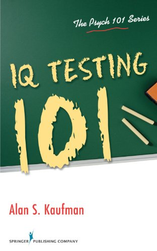 IQ Testing 101 (Psych 101)