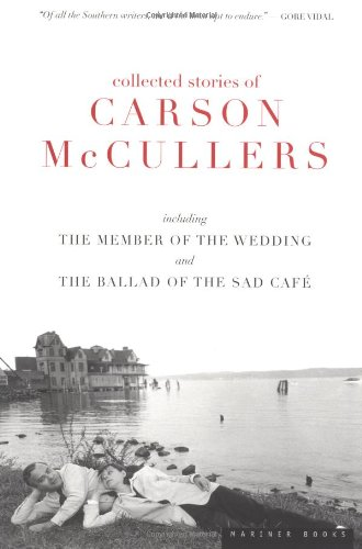 Collected Stories of Carson McCullers, including The...