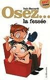 Osez la fessée. Edition Best