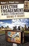 Effective Engagement in Short-term Missions: Doing It Right!