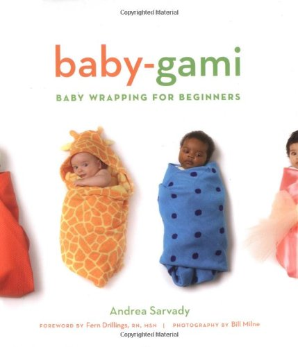 Baby-Gami: Baby Wrapping for Beginners