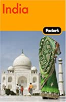 Fodor's India, 6th Edition (Travel Guide)
